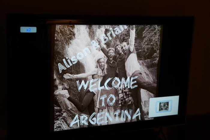 This was set up as a welcome message on the TV in our room at Esteban's